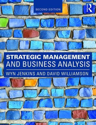 Business Analytics 2nd Edition strategic management and business analysis 2nd edition