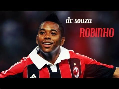 best of robinho robinho best moments with ac milan