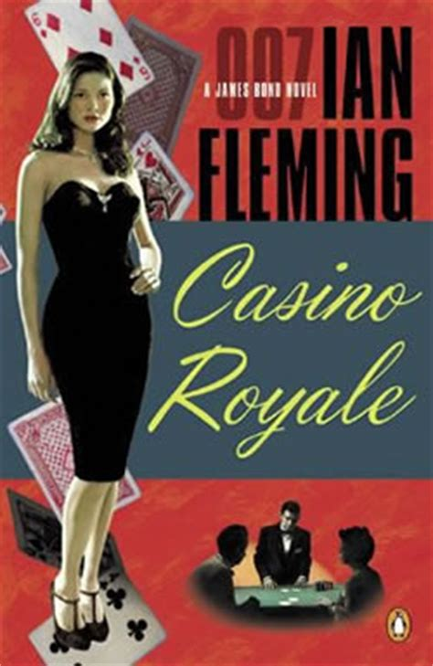 libro casino royale james bond casino royale novel the james bond books by ian fleming