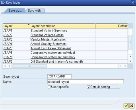 layout user specific sap saving custom layouts in sap alv abap tutorials