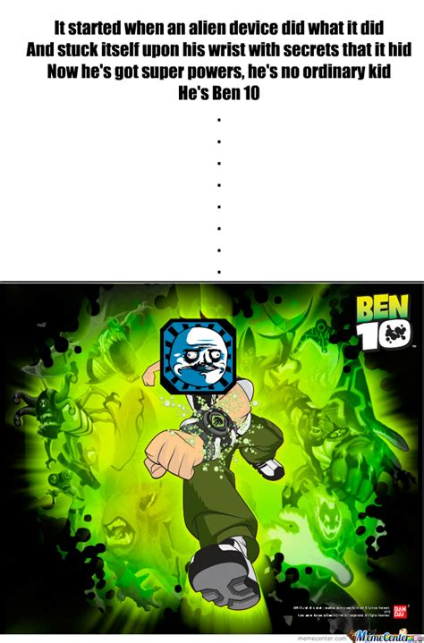 Ben 10 Meme - ben 10 by lsp 2119 meme center