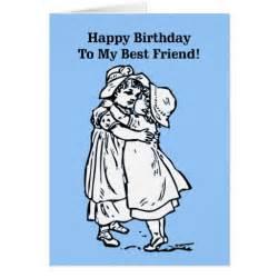 happy birthday to my best friend greeting card zazzle
