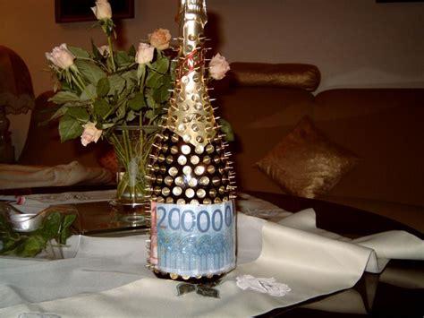 Flasche Mit Geld Dekorieren by Flasche Sch 246 N Verschenken Und Geld Dazu Feste Geschenke
