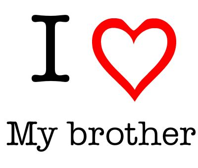 images of love you brother i love my brother cr 233 233 par love ilovegenerator com