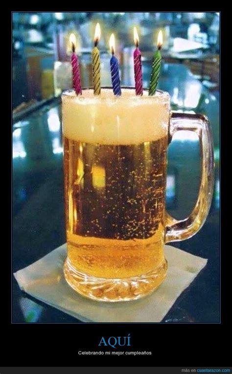 imagenes de cumpleaños para hombres borrachos fotos de feliz cumpleanos para borrachos bellas imagenes