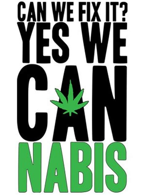 Hoodie Yes We Can Nabis Wisata Fashion Shop can we fix it yes we cannabis s white t shirt buy at grindstore
