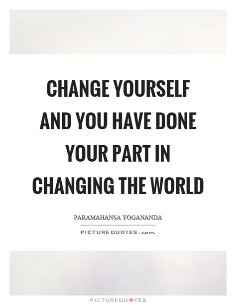 Changing Your Around Quotes