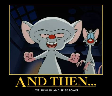 Pinky And The Brain Meme - pinky and the brain quotes funny