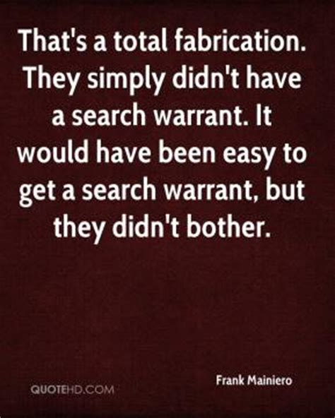 How To Get A Search Warrant Warrant Quotes Page 1 Quotehd