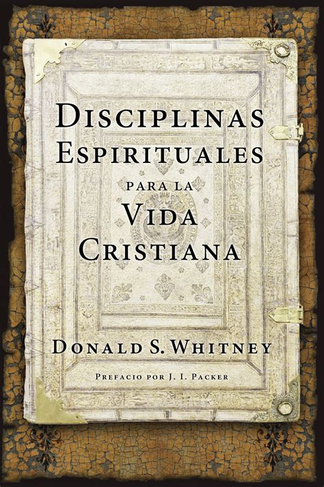 disciplinas espirituales para la 1496411315 tyndale disciplinas espirituales para la vida cristiana