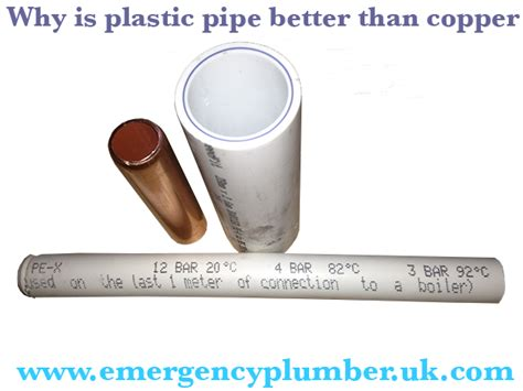 why is plastic pipe better than copper or is copper the