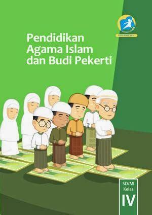 Pendidikan Agama Islam Dan Budi Pekerti K 2013 Untuk Smp Kelas 1 bse buku siswa kelas 4 sd kurikulum 2013 edisi