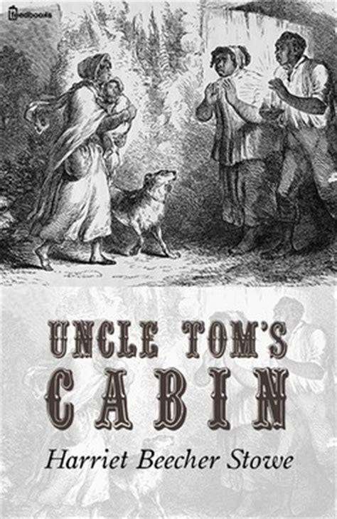 tom s cabin harriet elizabeth beecher stowe