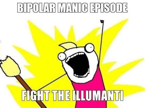 Bipolar Disorder Memes - 32 best images about bi polar memes on pinterest anxiety