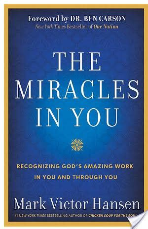 The Miracle Book Review Book Review The Miracles In You Book By Victor Hansen Paperblog