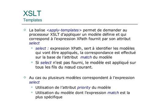 Xml Avanc 233 Dtd Xsd Xpath Xslt Xquery Xslt Apply Templates