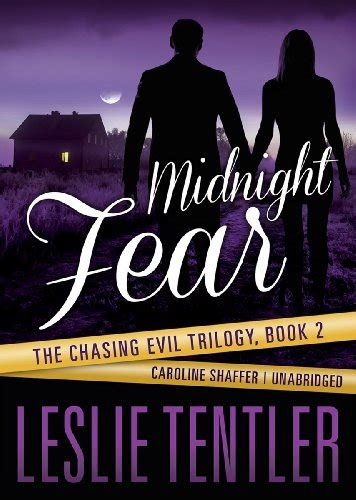 chasing the the complete series books chasing evil trilogy book series by leslie tentler