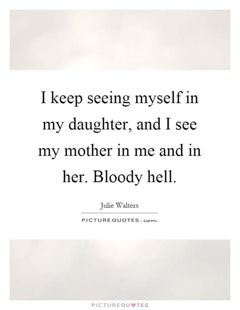 my bloody lyrics quotes i keep seeing myself in my and i see my