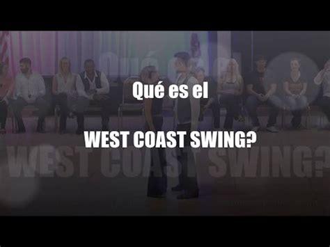 west coast swing count west coast swing el baile de tu vida youtube