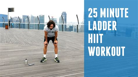 25 minute ladder hiit workout awesome burner you can
