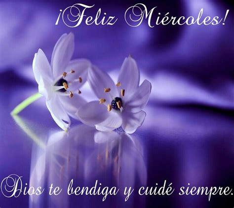 imagenes feliz miercoles dios te bendiga m 225 s de 1000 im 225 genes sobre buen d 237 a buenas tardes buenas