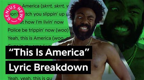 childish gambino genius childish gambino s this is america lyrics explained