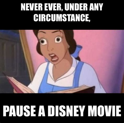 Pause The never pause a disney never pause a disney