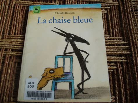 la chaise bleue la chaise bleue de claude boujon photo de lire c est