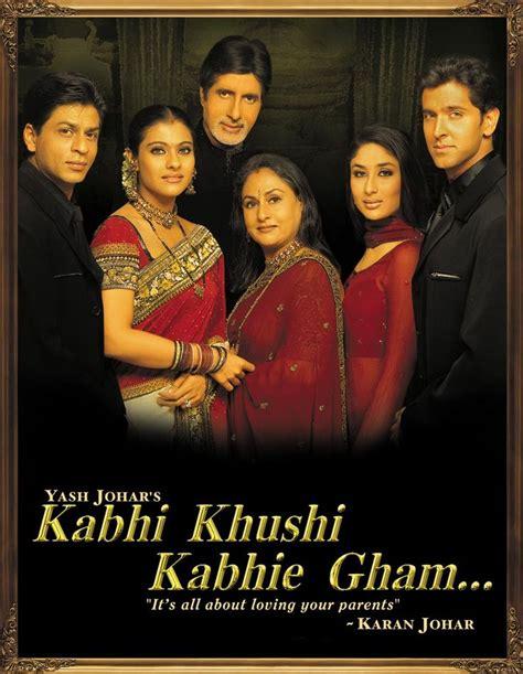 film full movie kabhi khushi kabhie gham pin by farah fazalbhoy on wonderful movies pinterest