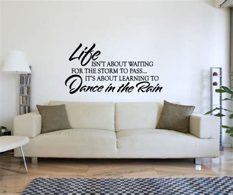wall sticker isnt about waiting for the to pass