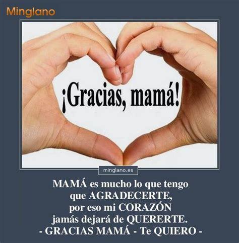 fotos que digan gracias mama frases bonitas para agradecer a una madre