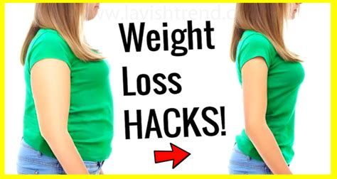 6 weight loss tips that work 10 weight loss hacks to lose weight fast and easy