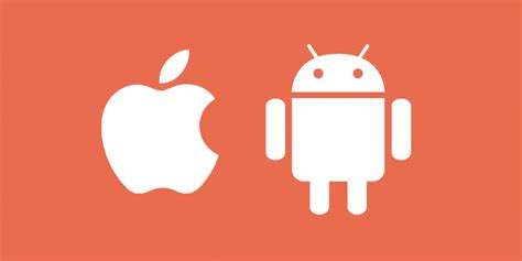 why ios is better than android 11 reasons why android is better than ios