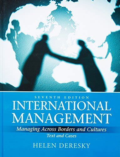 International Management Managing Across Borders And Cultures international management managing across borders and cultures text and cases 7th edition