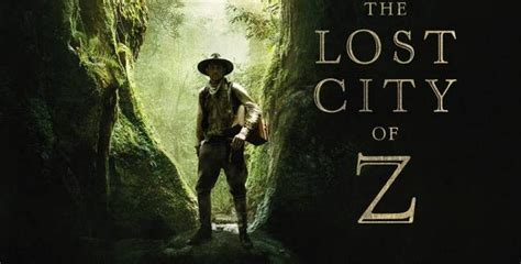 the lost city of z new poster of the lost city of z starring hunnam