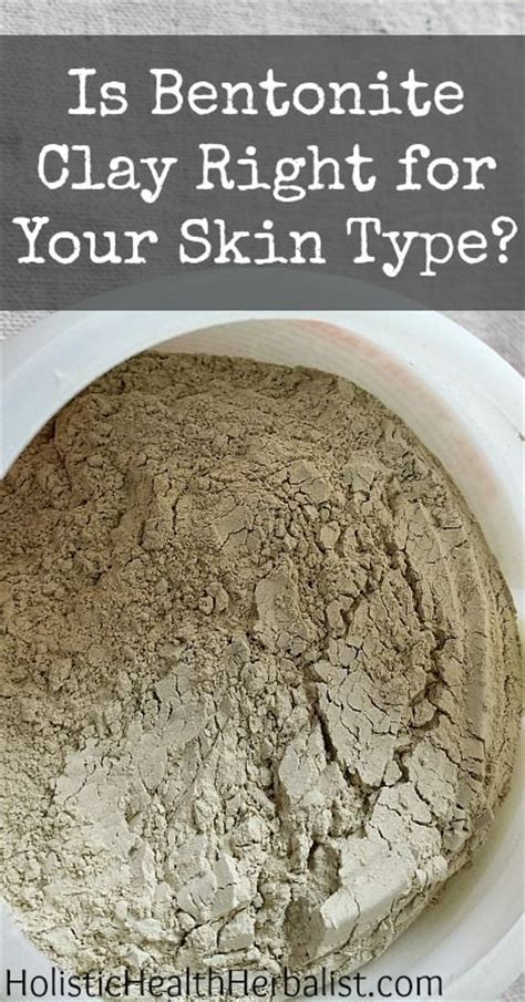 Bentonite Clay Detox Wrap Recipe by Which Clay Is Best For Your Skin Type Bentonite Clay For