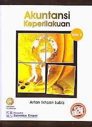Metodologi Penelitian Akuntansi Keperilakuan Arfan Ikhsan toko buku rahma akuntansi keperilakuan edisi 2