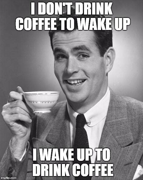 Memes About Coffee - coffee drinking memes http www quotesmeme com meme