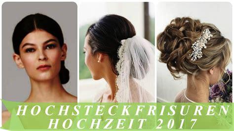 Steckfrisur Hochzeit by Hochsteckfrisuren Hochzeit 2017