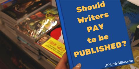 should writers pay to be published
