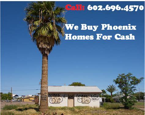 we buy houses phoenix we buy phoenix houses cash home buyers phoenix az