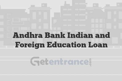 andhra bank housing loan interest rate andhra bank indian and foreign education loan offering