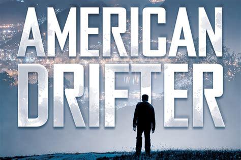 american drifter a thriller american drifter tor forge