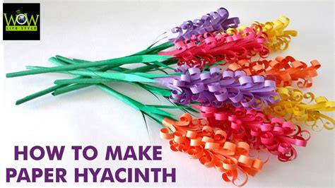 How To Make A Beautiful Paper Flower - how to make beautiful paper hyacinth flowers wow