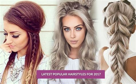 pictures hairstyles 2017 latest popular hairstyles for 2017 luxefashion life