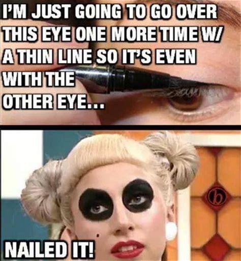 Funny Makeup Memes - eye liners http ibeebz com humor pinterest eye