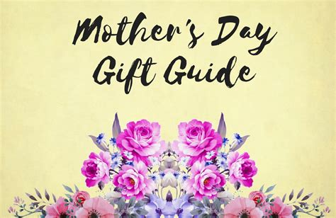 mothers day gifts 2018 s day gifts for a time of one