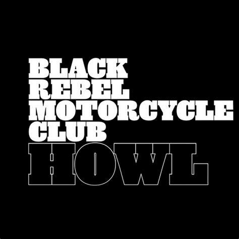 black media take out black media take out products black media black rebel motorcycle club howl rock alive