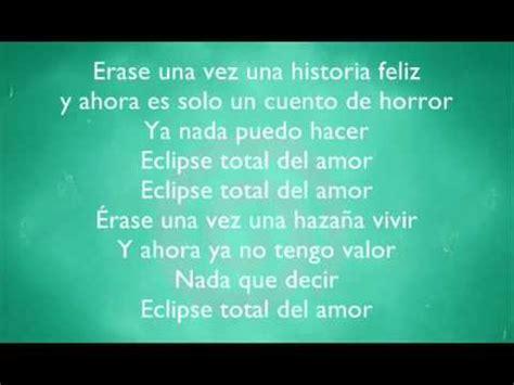imagenes de letras de amor en ingles yuridia ft patricio eclipse total del amor letra youtube