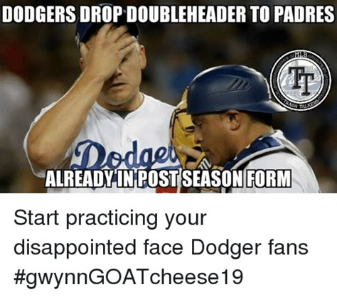 Dodgers Memes - 25 best memes about disappointed face disappointed face memes